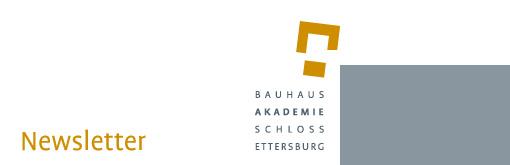 Kopfbild Bauhaus Akademie Schloss Ettersburg, Newsletter
